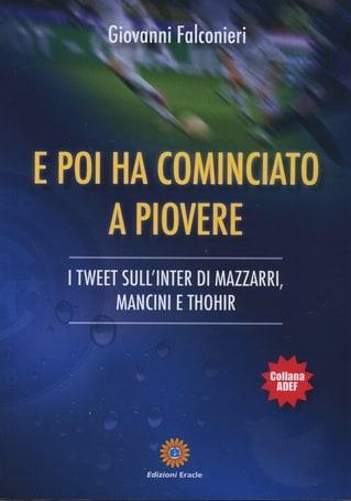 Una stagione di tweet sull'Inter e l'alleanza calcio-forchetta