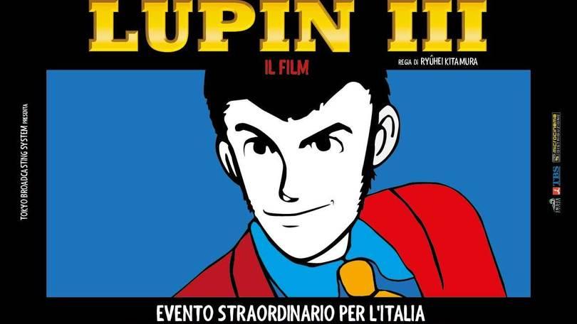 Lupin III al cinema: 20 inviti per i lettori di Repubblica Bologna