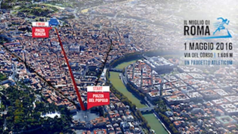 Torna il Miglio di Roma: il primo maggio si corre da Piazza del Popolo a Piazza Venezia