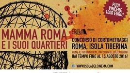 """Torna il concorso """"Mamma Roma e i suoi quartieri"""""""
