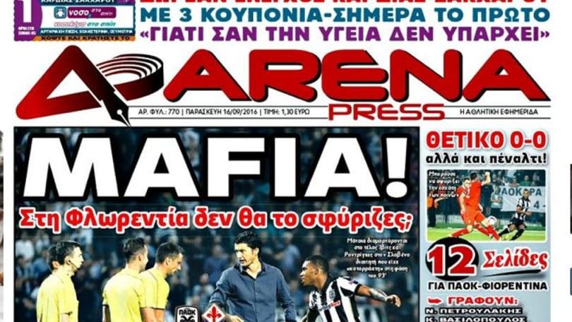 Europa League Paok-Fiorentina, la stampa greca: «Mafia»