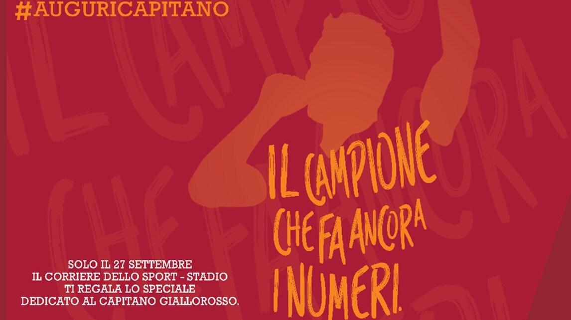 #AuguriCapitano: Speciale Totti in regalo con il Corriere dello Sport-Stadio