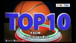 FXCM Top 10 Serie A2 Citroën Est - 2^ giornata