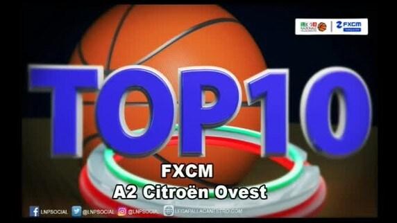 FXCM Top 10 Serie A2 Citroën Ovest - 2^ giornata