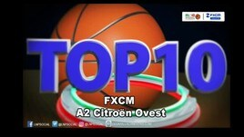 FXCM Top 10 Serie A2 Citroën Ovest - 3^ giornata