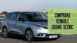 Renault Grand Scenic, tre motivi per comprarla