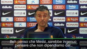 "Luis Enrique: ""Ovviamente dipendiamo da Messi"""