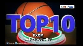 FXCM Top 10 Serie A2 Citroën Est - 24^ giornata
