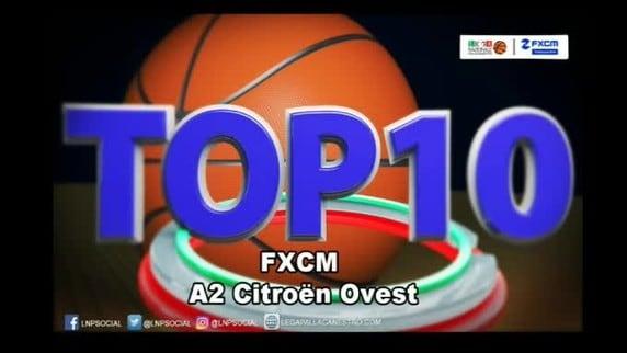 FXCM Top 10 Serie A2 Citroën Ovest - 24^ giornata