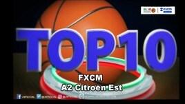 FXCM Top 10 Serie A2 Citroën Est - 25^ giornata