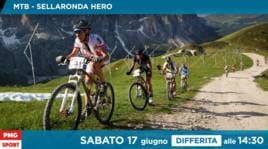 Sellaronda Hero MTB: segui la differita alle 14:30<br />