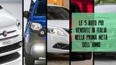 Le 5 auto più vendute in Italia nella prima metà dell'anno