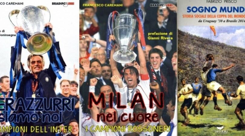 I campioni di Inter e Milan, e storie e protagonisti dei Mondiali di calcio