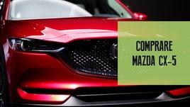 Mazda CX-5, tre motivi per comprarla