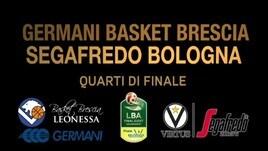 Final Eight Quarti: Germani Basket Brescia-Segafredo Bologna