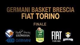 Final Eight Finale: Germani Basket Brescia-Fiat Torino