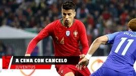 Juventus, a cena con Cancelo