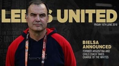 Bielsa sceglie la B inglese: è il nuovo allenatore del Leeds