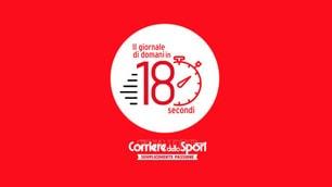 Il Corriere dello Sport-Stadio in edicola in 180 secondi