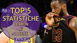 LeBron ai Lakers, la Top 5 statistiche