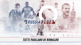 Tutti parlano di Ronaldo... anche al Mondiale