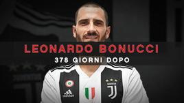 Leonardo Bonucci, 378 giorni dopo