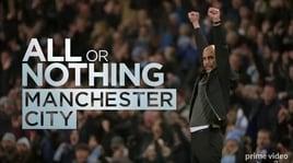 """""""All or Nothing: Manchester City"""": tutti i segreti del capolavoro di Guardiola"""