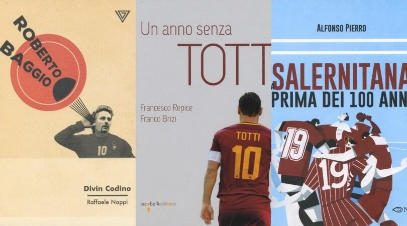 Baggio e Totti, che storie. E il secolo della Salernitana