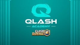 Il Team Qlash annuncia la nascita dell'Academy di Clash Royale