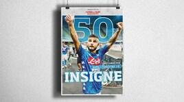 Insigne 50. Martedì 18 in regalo il poster per celebrare i 50 gol