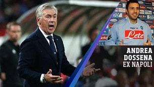 """Napoli, Dossena: """"Partita spettacolare, finirà 2-2"""""""