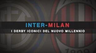 Inter-Milan, i derby iconici del nuovo millennio