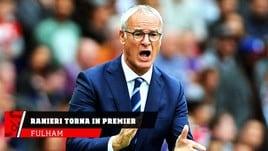 Fulham, Ranieri torna ad allenare in Premier