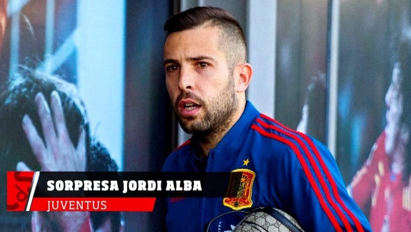 Juventus, dalla Spagna sorpresa Jordi Alba