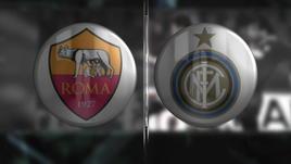 Il Big Match della settimana: Roma-Inter
