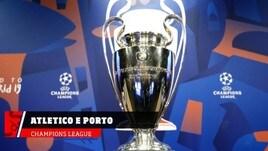 Champions, Atletico-Juve e Roma-Porto