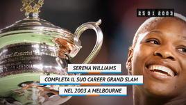 On This Day - 2003, il Career Grand Slam di Serena Williams