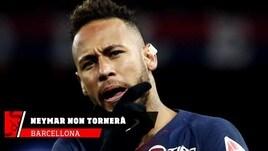 Barcellona, Neymar non tornerà