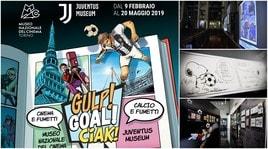 Juventus Museum, al via la mostra «Gulp! Goal! Ciak! Calcio e Fumetti»