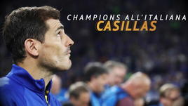 Casillas, Champions all'italiana