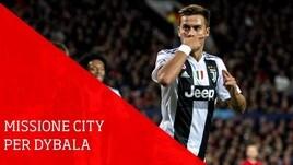Missione City per Dybala, il Chelsea pensa a Zidane