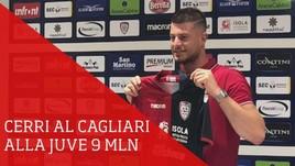 Juve, Cerri al Cagliari per 9 milioni