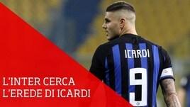 Inter, caccia all'erede di Icardi