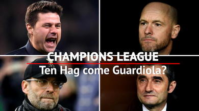 Champions, Ten Hag come Guardiola?