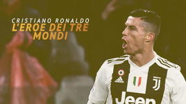 Cristiano Ronaldo, l'eroe dei tre mondi
