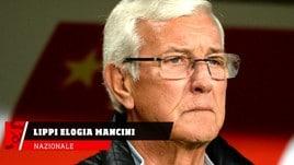 Nazionale, Lippi elogia Mancini