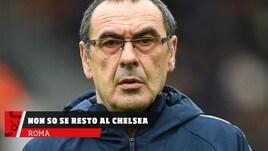 Sarri, non so se resto al Chelsea