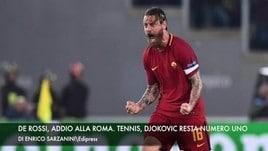 De Rossi, addio alla Roma. Tennis, Djokovic resta numero uno