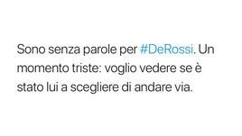 Addio De Rossi, tifosi sotto shock: «Ancora quel maledetto tempo»