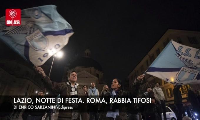 Lazio, notte di festa. Roma, rabbia tifosi
